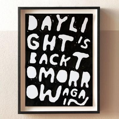 Stefan Marx, Daylight is back tomorrow again
